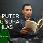 Ingin Buat Mantan Balik? Saya Ajari Cara yang Lebih Islami Dengan Puter Giling Surat Al ikhlas